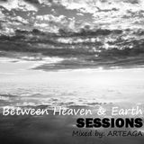 Between Heaven & Earth Sessions 004