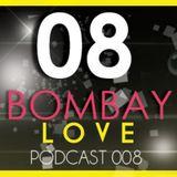 BombayLove Podcast 8