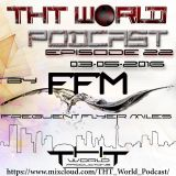 THT World Podcast ep. 22 by Frequent Flyer Miles