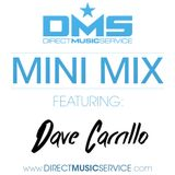 DMS MINI MIX WEEK #247 DJ DAVE CARRILLO