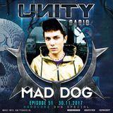 UNITY RADIO Episode #51 (UNITY - HARDCORE DNA Special) MAD DOG (30-11-2017)