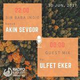 "Radyo Kanyon ""Guest Mix"" by Ülfet Eker (30.06.17)"