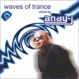 waves of trance marzo 2012 mixed by andy-j