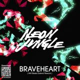 Neon Jungle - BraveHeart ( Dj Will Beats Extended )