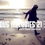 Luscious Melodies 21 meets Yogurt Generation