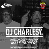 #ReloadedInTheMix: Male Rappers