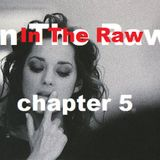 In The Raw - chapter 5