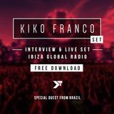 Interview & Live Set | Ibiza Global Radio | Special Guest Kiko Franco