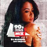 90s RNB MIX VOL 2 - OLD SKOOL - DJ BLEZZO