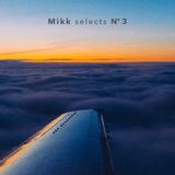 Mikk selects Nº 3