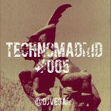 TechnoMadrid #005