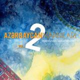 Azərbaycan Mahnıları vol. 2