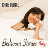 Chris Deluxe - Bedroom stories (Live)