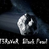 13RaVeR - Black Pearl - 24.11.2018