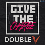 Give The Charge #1