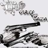 Gully VS Gaza