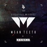 Mean Teeth Mixcast Hosted By Kerizma