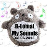 D-Lomat - My Sounds 08.06.2013
