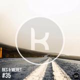 Karmaloft DJ Mix #35 (mixed by Bes & Meret)