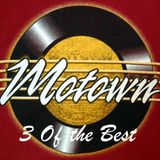 3 Of the Best: The Early Motown-Marvin/Temps/Supremes/Smokey/Martha & Vandellas/4 Tops/S.Wonder