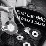 BEAT LAB BBQ #5 DRAX & DAXTA