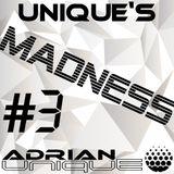 Adrian Unique - Uniques Madness #3