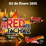 #enREDate con El Tachaz, 02 de Enero 2015