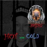 Badass Martin's Rockout Radio Show ..Hot & Cold