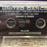 Fluid - United Dance 'The End of an Era' - 14th June 2003