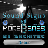 Sound Signs @ morebass by Architec-  Debut