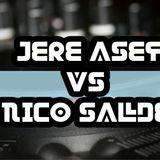 SET LIVE ELECTRO HOUSE // JERE ASEF VS NICO SALDE