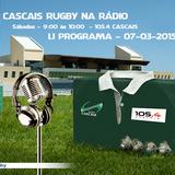 LI Programa do Cascais Rugby na 105.4 - Rock da Linha (2015-03-07)