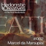 Marcel Da Marsupial - Hedonistic Creatives Mix 002