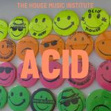 Acid House Sounds by Pete M. (the house music institute)