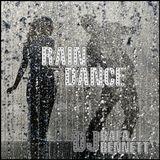 RAIN DANCE - Rafa Bennett