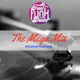 The Mega Mix by Feel The Funk Disco