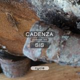 Cadenza Podcast | 111 - SIS (Cycle)