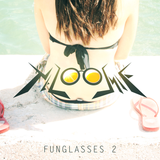 Funglasses 2