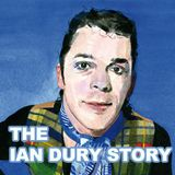 The Ian Dury Story