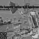 Hangover Hotline May 21st 2016 hosted by Lamebrane [Bassdrive Show]