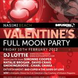 LIVE - DJ Lottie @ Full Moon Party - Nasimi Beach , Fri 10th Feb '12