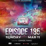 "Grande Piano - Trance My Life Radioshow ""Episode 185"""