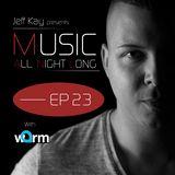 Music All Night Long (MANL) #23