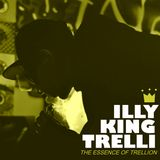 Illy King Trelli (The Essence of Trellion)
