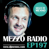 MEZZO RADIO EP197 by MENNO