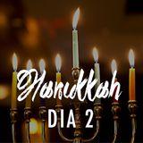 Celebracion de Hanukkah |  Dia 2