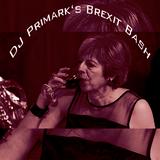 DJ Primark's Brexit Bash 18/04/19