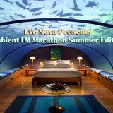 Deeper82 - Eve Nova Presents Ambient FM Marathon Summer Edition