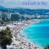 Cocktails In Nice - Sparkling French Disco & French Touch (Funky Filtered Disco House)