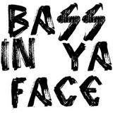 Bass In Ya Face: Pathway Mix Part XIX